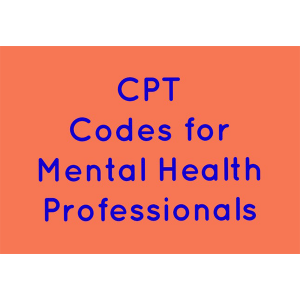 CPT Codes for Mental Health Professionals